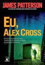 #Resenha - Eu, Alex Cross - James Patterson