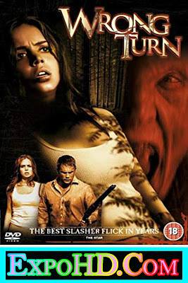 Wrong Turn UNRATED 2003 Download Full HD Dual Audio 480p || 720_ 1080p || BluRay || Watch Online