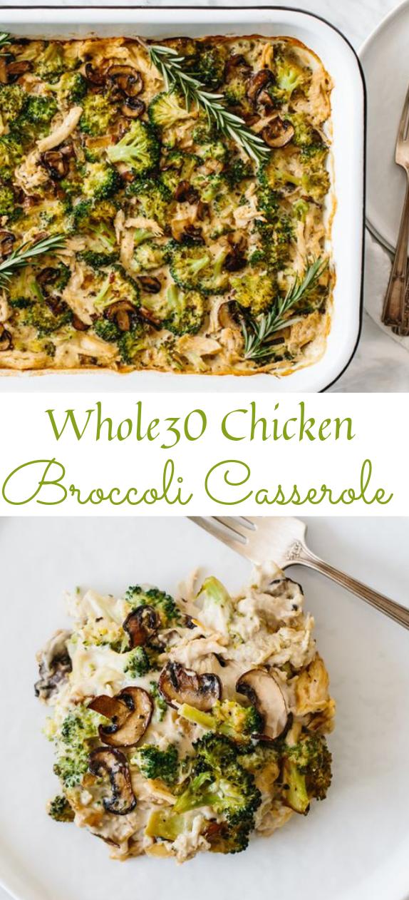 WHOLE30 CHICKEN BROCCOLI CASSEROLE  #paleo #whole30
