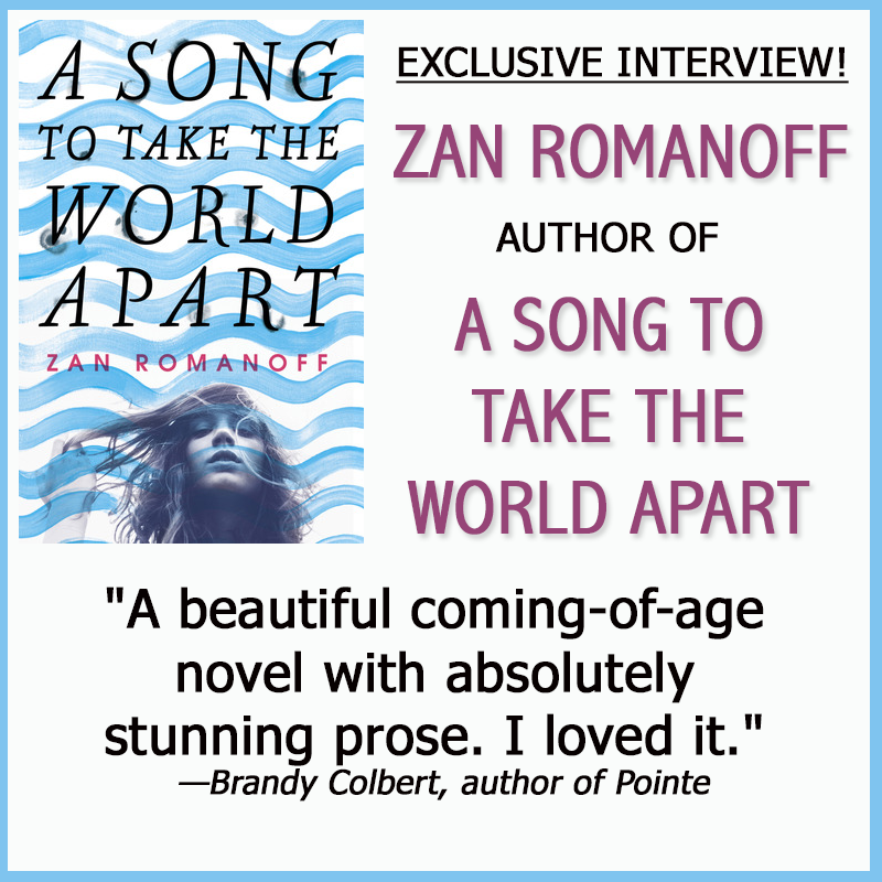 Zan Romanoff Author Of A Song To Take The World Apart On All