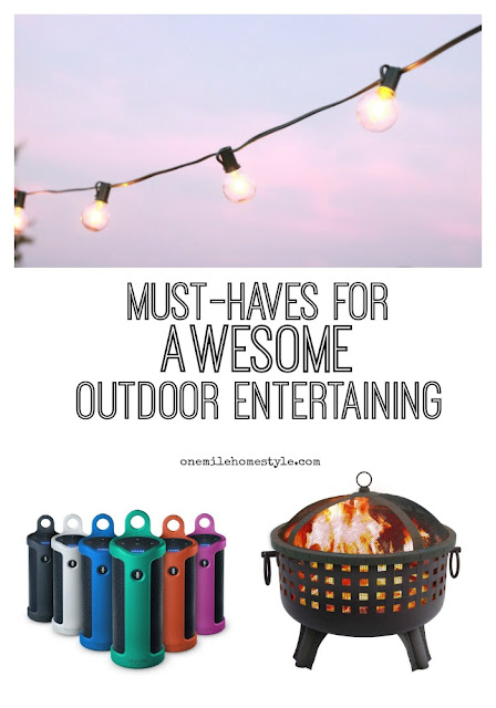 Must-Haves for Awesome Outdoor Entertaining  - One Mile Home Style