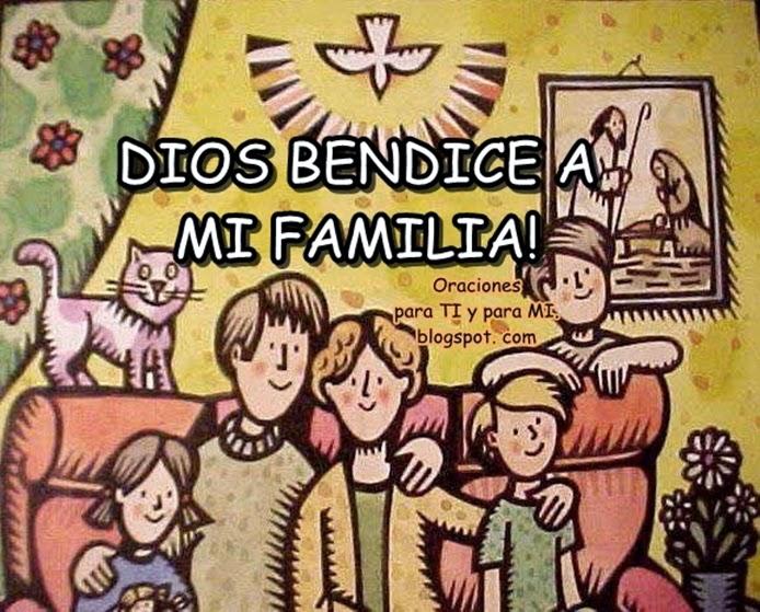 """Dios, bendice a mi familia. Dios, acuérdate de mí. Dios, mi familia te necesita. Dios, escucha este clamor.  Que nos amemos  y nos unamos como hermanos, que mi familia se vuelva a ti, que olvidemos el rencor y lo pasado, que en cada familia podamos decir: """"home, sweet home""""."""