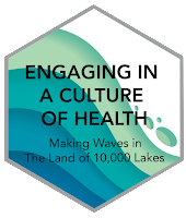 "Logo of conference that says ""Engaging in a culture of health: Making Waves in the Land of 10,000 Lakes."""
