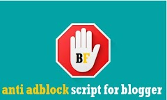 How To Add Anti Adblock Script for blogger [ New Version ]