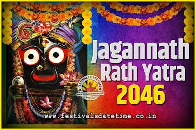 2046 Jagannath Rath Yatra Pooja Date and Time, 2046 Puri Ratha Yatra Calendar