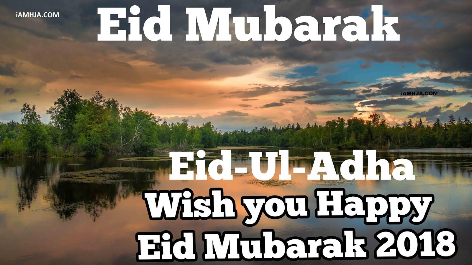 Eid Mubarak 2018 Eid Al Adha Images Eid Mubarak Pictures Happy