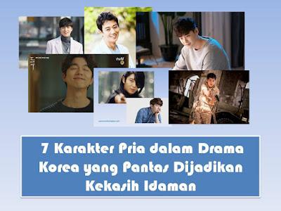 7 Karakter Pria dalam Drama Korea yang Pantas Dijadikan Kekasih Idaman