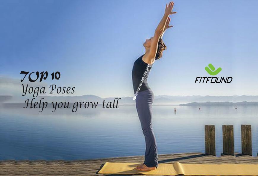 10-tu-the-yoga-giup-ban-phat-trien-chieu-cao-hieu-qua-nhat