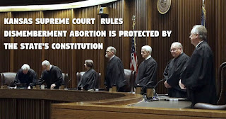 Kansas Supreme Court Rules State Constitution Protects Dismemberment Abortion
