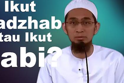 Bantahan kepada anti Madzhab yang Mengatakan Ikut Rasulullah Apa Ikut Imam Syafii?