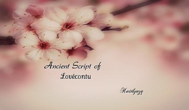 Ancient Script of Lovecontu  by Kaitlynzq