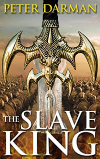 The Slave King (Parthian Chronicles Book 10) by Peter Darman