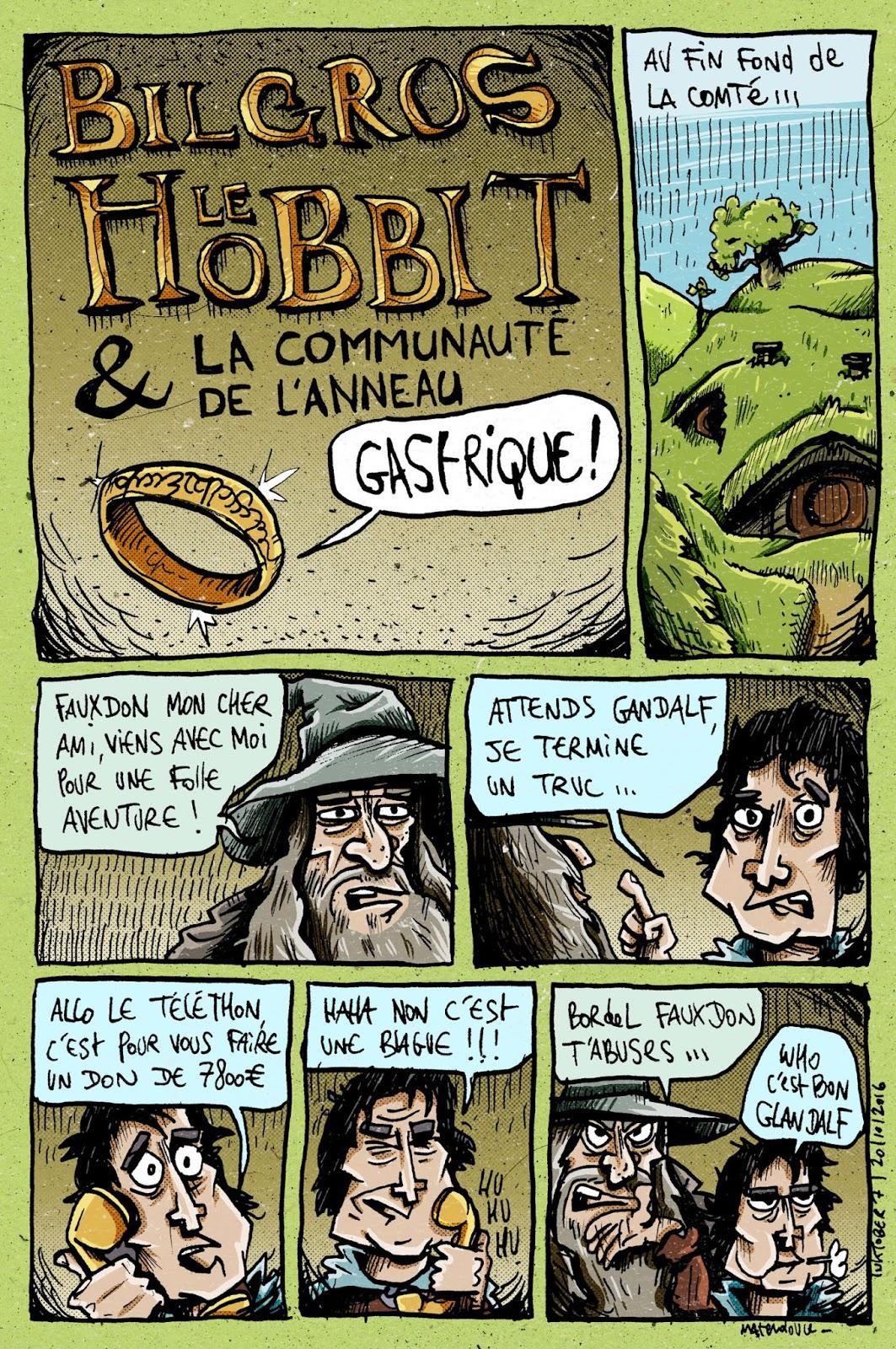 Bilgros le Hobbit & la communauté de l'anneau gastrique