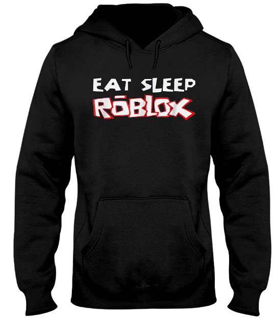 Eat Sleep Roblox Hoodie, Eat Sleep Roblox Sweatshirt, Eat Sleep Roblox T Shirt