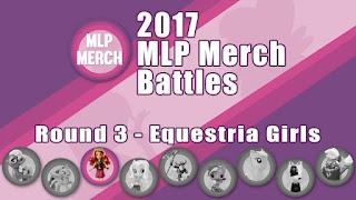 2017 MLP Merch Battles - Round 3