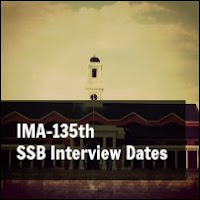 IMA 135th SSB Interview Dates