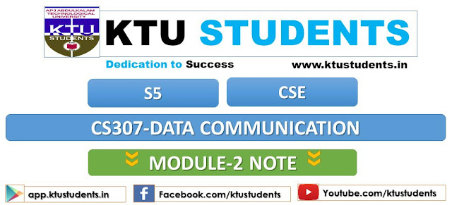 ktu data communication cs307 note module 2