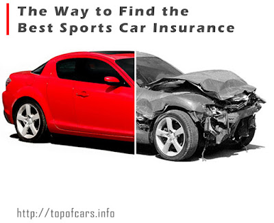 The Way to Find the Best Sports Car Insurance