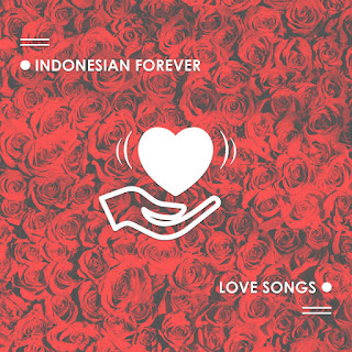 Various Artists - Indonesian Forever Love Songs on iTunes