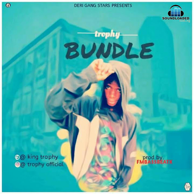 "Deri Gang Star Presents   and The indigenous famous rapper    Khing Trophy is back again after dropping his previous song (Onyedidi) that made him more popular, this time he comes with a dope trap jam titled ""Bundle""   Produced by Fmbass Beatx,  Download and Enjoy Good Songs."