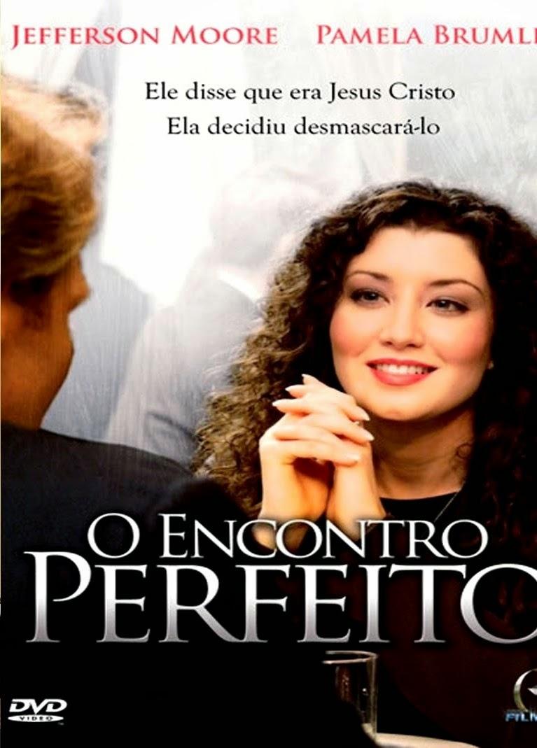 O Encontro Perfeito – Dublado (2005)