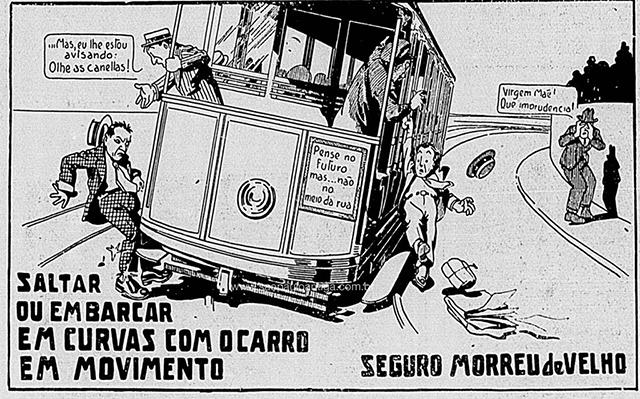 Campanha veiculada em São Paulo nos anos 20 em prevenção a acidentes nos bondes