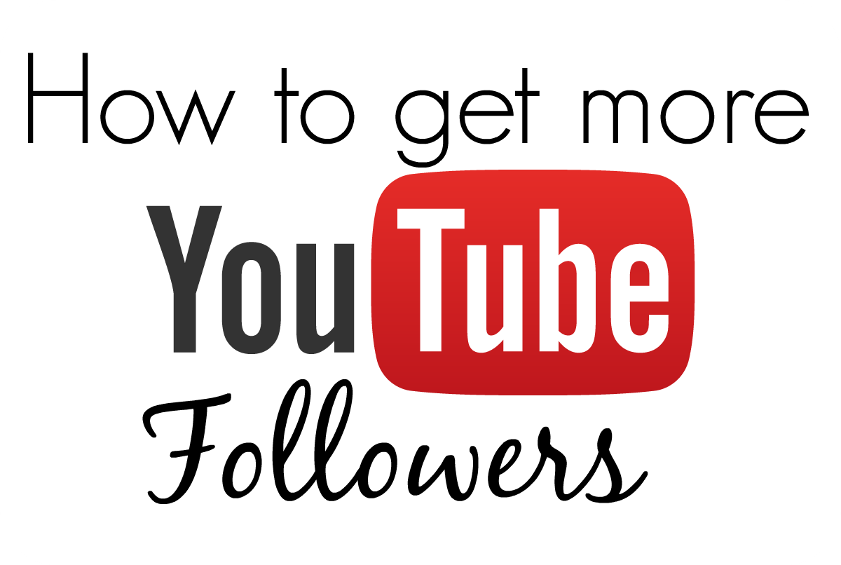 How to get more youtube followers