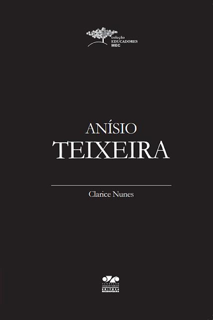 Anísio Teixeira - Clarice Nunes