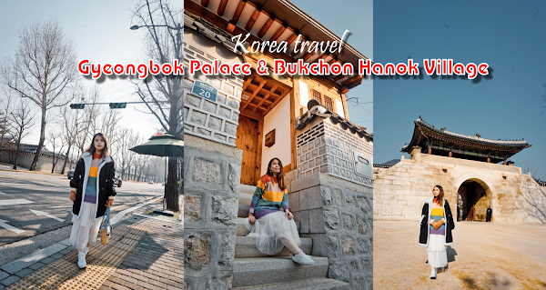 [Korea Travel] Hanbok trip at Gyeongbok Palace and Bukchon Hanok Village