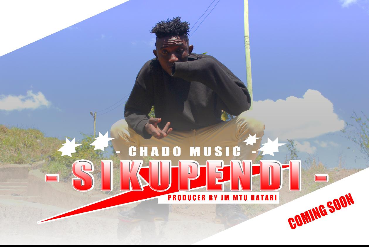 New | AUDIO | Chado Music | Sikupendi | (SINGELI)Download/Listen Mp3