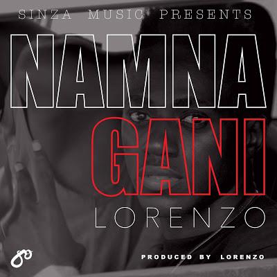 Download Audio | Lorenzo - Namna Gani