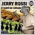 Jerry Rossi o Talismã das Vaquejadas