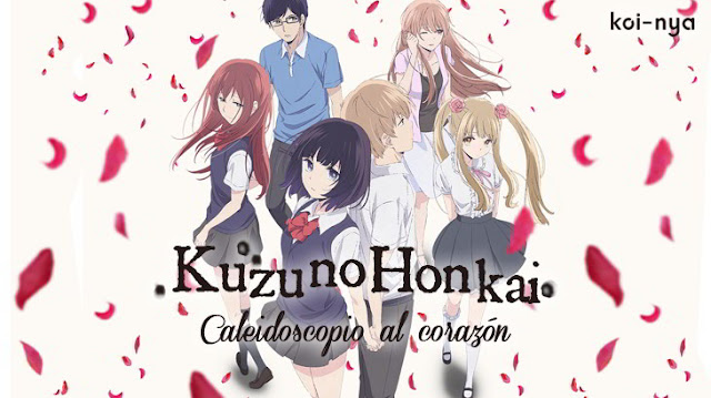 anime romantico kuzu no honkai