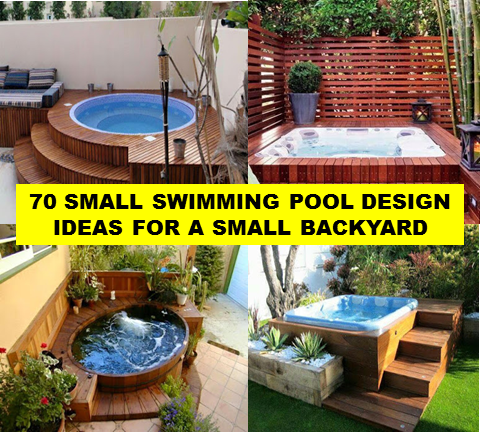 70 Small Swimming Pool Design Ideas For A Small Backyard Trending House Ofw Info S
