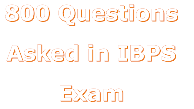 800 Questions asked in IBPS Exam PDF Download