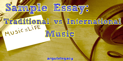 https://argutelegacy.blogspot.com/2019/05/c2-essay-31-traditional-vs-international-music.html