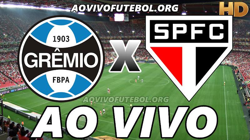 Assistir Grêmio vs São Paulo Ao Vivo HD