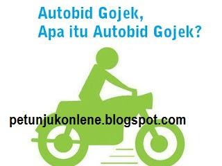 Apa itu Autobid Gojek, Kenapa Bisa Terjadi Autobid?