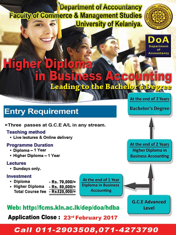 Higher Diploma in Business Accounting leading to Degree offered by University of Kelaniya.