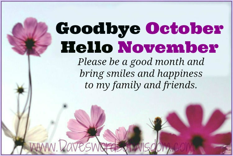 Goodbye October   Hello November.