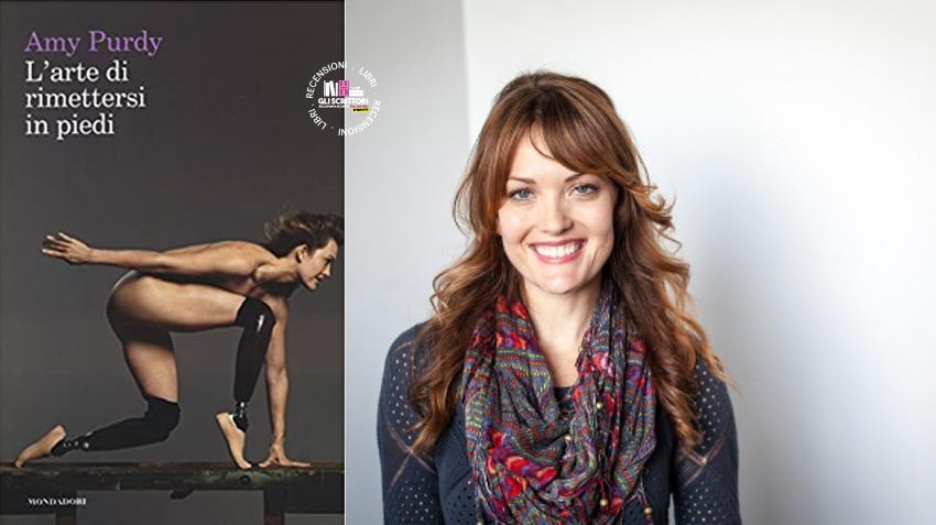 Recensione: L'arte di rimettersi in piedi, l'autobiogafia di Amy Purdy