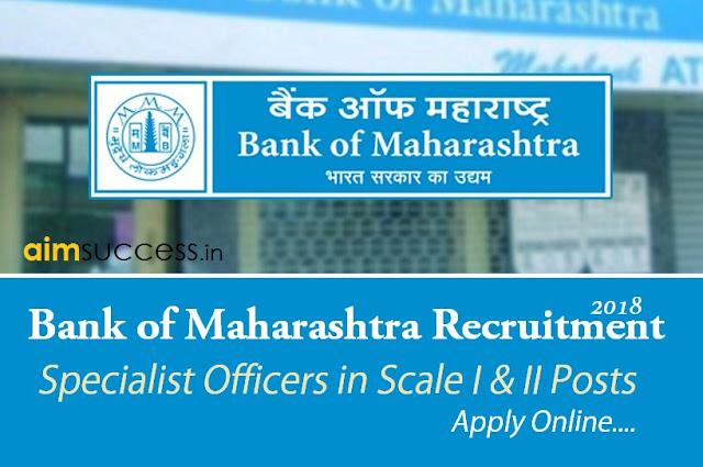 Bank of Maharashtra SO Recruitment 2018 Apply Online