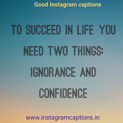 Good Instagram Caption on howto succeed