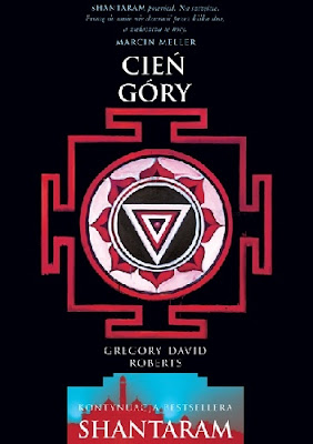 """CIEŃ GÓRY"" GREGORY DAVID ROBERTS"