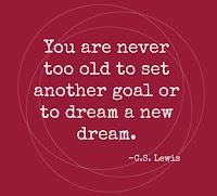 Nunca serás demasiado velho para estabeleceres novos sonhos e objectivos
