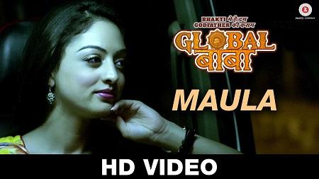 Maula Global Baba Ripul Sharma New Bollywood Songs 2016 Ravi Kishan and Sandeepa Dhar