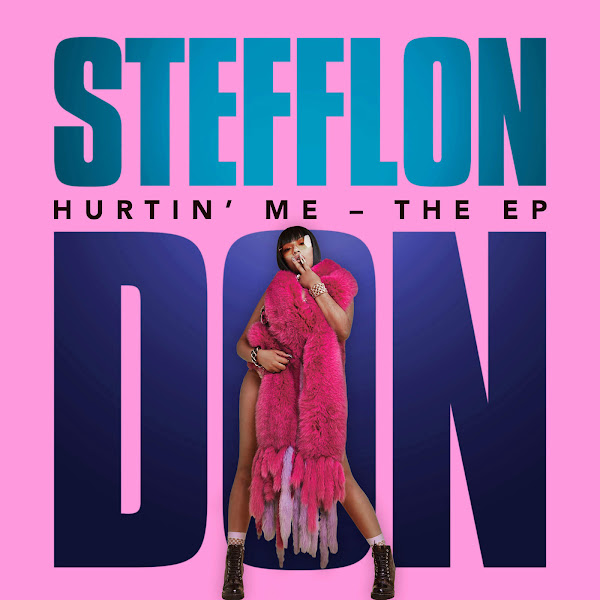 Stefflon Don - Hurtin' Me - The EP Cover