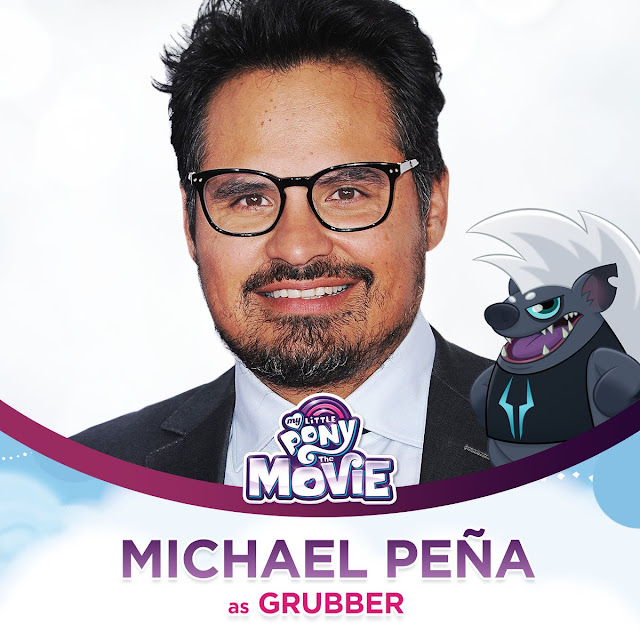 Micheal Peña as Grubber the My Little Pony Movie
