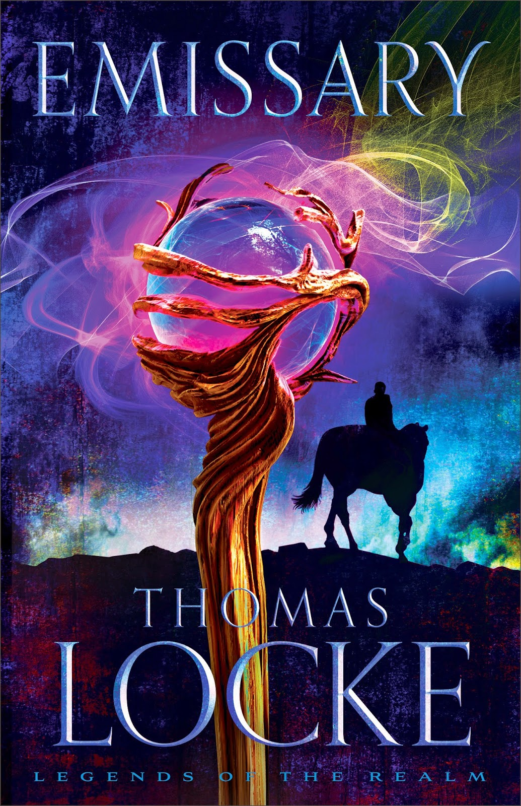 Emissary (Legends of the Realm, Book 1) by Thomas Locke