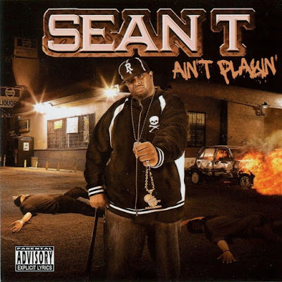 Sean T - Ain't Playin